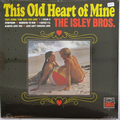 ISLEY BROTHERS - This Old Heart Of Mine CD